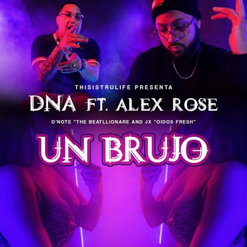 DNA - Un Brujo (feat. Alex Rose)