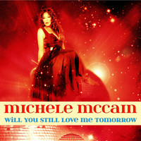 Michele McCain - Will You Still Love Me Tomorrow - EP
