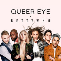 "Betty Who - All Things (From ""Queer Eye"")"