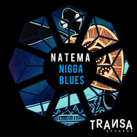 Natema - Nigga Blues