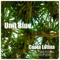 Unit Blue - Costa Latina (Dom Paradise Remixes)