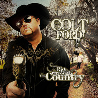 Colt Ford - Ride Through the Country (Deluxe)