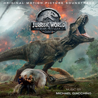 Michael Giacchino - Jurassic World: Fallen Kingdom (Original Motion Picture Soundtrack) [Deluxe Edition]