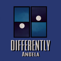 Angela - Differently