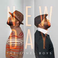 The Jones Boys - New Day