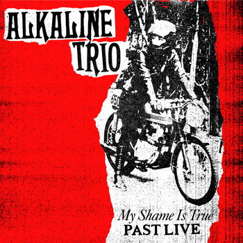 Alkaline Trio - My Shame Is True (Past Live)