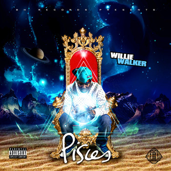 Willie Walker - Pisces (Explicit)