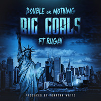 Double or Nothing - Big Goals (Explicit)