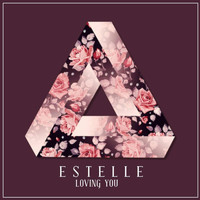 Estelle - Loving You