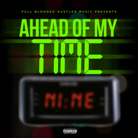 Nine - Ahead of My Time - EP