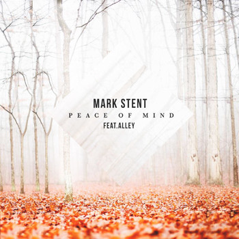 Mark Stent - Peace of Mind