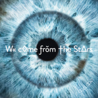 MALMØ - We Come from the Stars