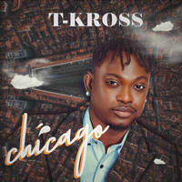 T-Kross - Chicago