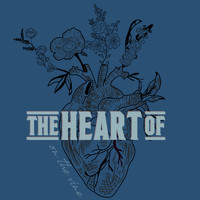 The Heart Of - On the Vine