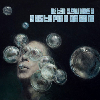 NITIN SAWHNEY - Dystopian Dream