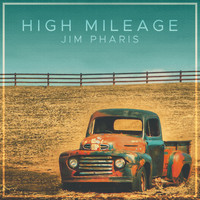 Jim Pharis - High Mileage