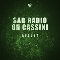 Sad Radio On Cassini - August