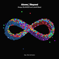 Above & Beyond feat. Zoë Johnston - Always (SLANDER and Luttrell Mixes)