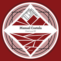 Manuel Costela - First Love EP
