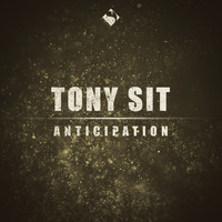 Tony Sit - Anticipation