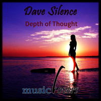 Dave Silence - Depth of Thought