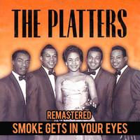 The Platters - Smoke Gets in Your Eyes (Remastered)