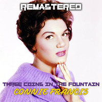 Connie Francis - Three Coins in the Fountain (Remastered)