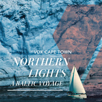 VOX Cape Town - Northern Lights - A Baltic Voyage