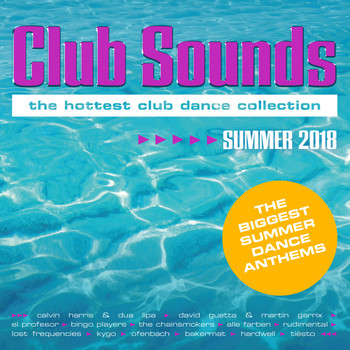 Various Artists - Club Sounds Summer 2018 (Explicit)