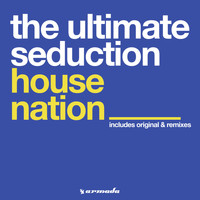 The Ultimate Seduction - Housenation