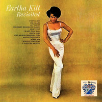 Eartha Kitt - Eartha Kitt Revisited