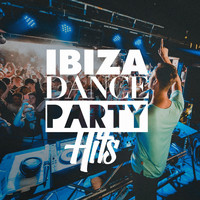 Ultimate Dance Hits - Ibiza Dance Party Hits