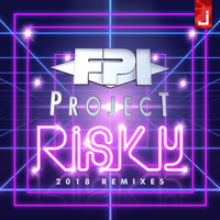 FPI Project - Risky (2018 Remixes)