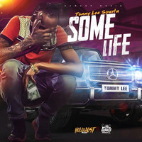 Tommy Lee Sparta - Some Life