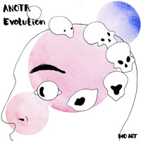 ANOTR - Evolution