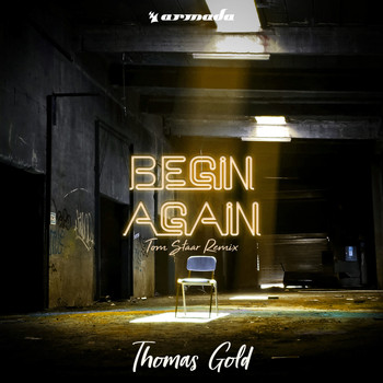 Thomas Gold - Begin Again (Tom Staar Remix)
