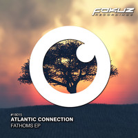 Atlantic Connection - Fathoms EP