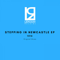 1516 - Stepping in Newcastle EP