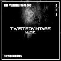 Silver Needles - Farther From God