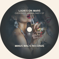 Ladies On Mars - Everybody Wanna Party