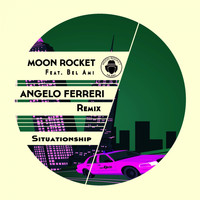 Moon Rocket feat. Bel-Ami - Situationship (Angelo Ferreri Rmx)
