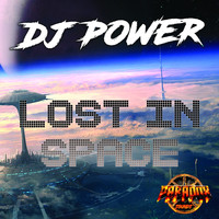 Dj Power - Lost In Space