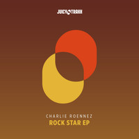 Charlie Roennez - Rock Star EP