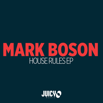 Mark Boson - House Rules EP