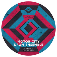 Motor City Drum Ensemble - Raw Cuts