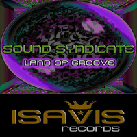 Sound Syndicate - Land Of Groove