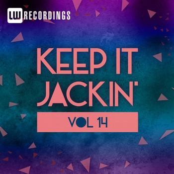 Various Artists - Keep It Jackin', Vol. 14