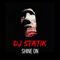 Dj Statik - Shine On