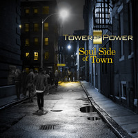 Tower Of Power - On the Soul Side of Town - Single