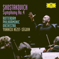 Rotterdam Philharmonic Orchestra - Shostakovich: Symphony No.4 in C Minor, Op.43